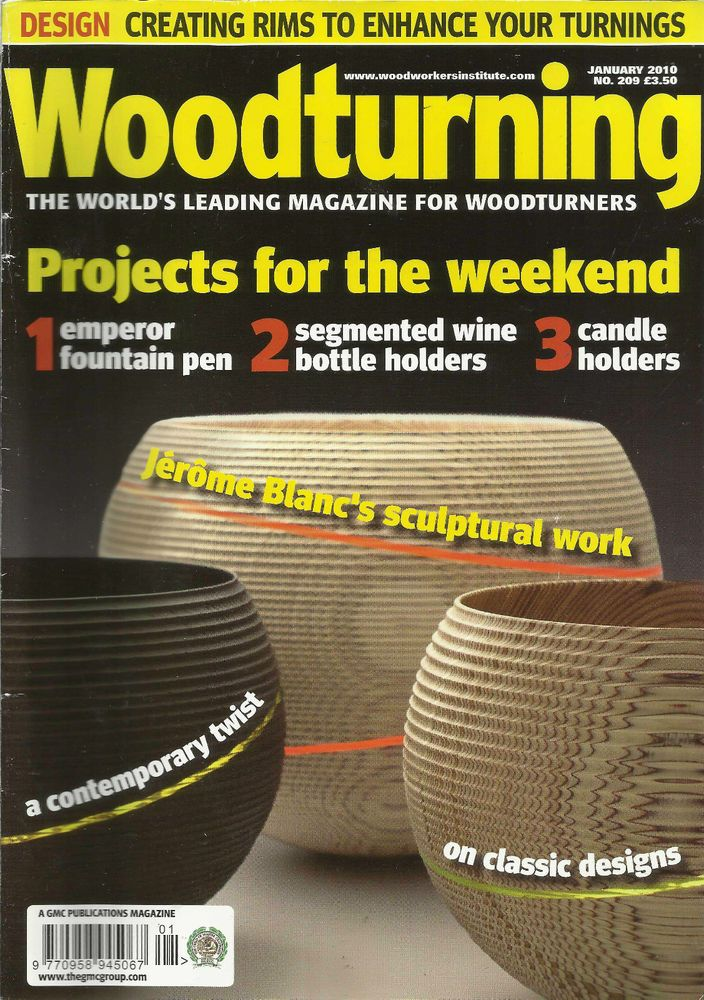 WOODTURNING MAGAZINE JAN 2010 EMPEROR FOUNTAIN PEN WINE BOTTLE HOLD JEROME BLANC