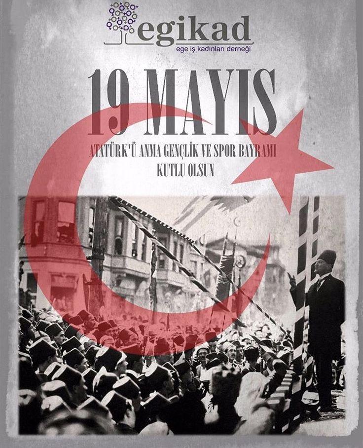 Ege iş kadınları derneğimizin 19 mayıs kutlama mesajı ✨  Atatürk'ü anma gençlik ve spor bayramımız kutlu olsun