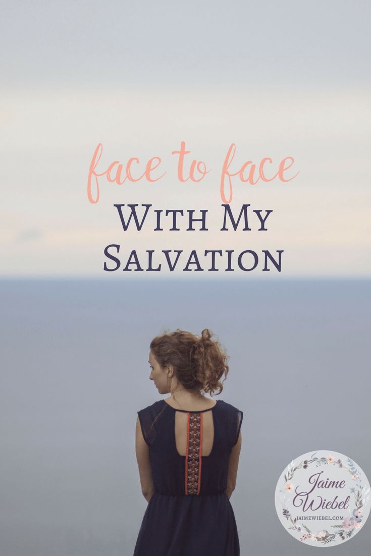 I got the first part of my salvation right when I was young but it wasn't until I was much older, that I realized that meeting my Salvation face to face meant turning from my ways and following Jesus wholeheartedly. It means I get a personal relationship with the Living God. #BibleStudy #Salvation