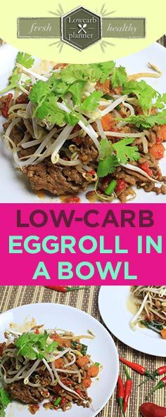Low-Carb Eggroll In A Bowl Recipe | Quick 'n Yummy Today we'll make an Low-Carb Asian Egg roll in a bowl. This is actually the egg roll filling from my Mommy. It's super easy to make, super healthy and suuuuper delicious. You will love this