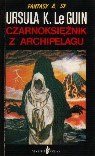 """""""Czarnoksiężnik z Archipelagu"""" - Ursula K. Le Guin. Cykl Ziemiomorza dla dorosłych i młodzieży."""