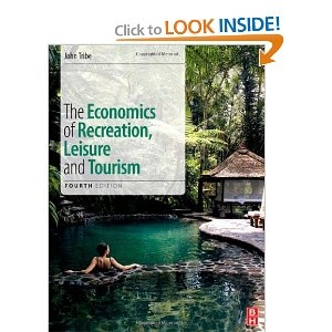 The economics of recreation, leisure and tourism / John Tribe.   -- London ; New York ; : Routledge : Taylor and Francis, 2012