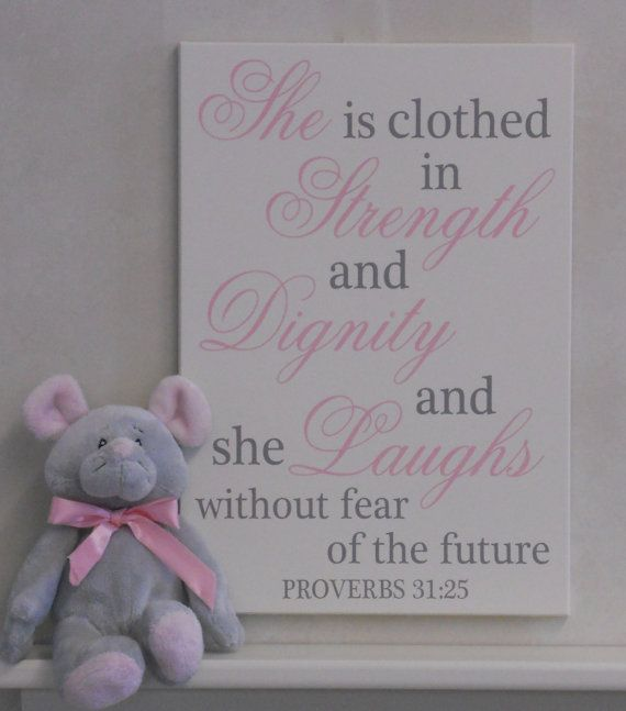 She Is Clothed With Strength And Laughs Without Fear: 17 Best Ideas About Proverbs 31 25 On Pinterest