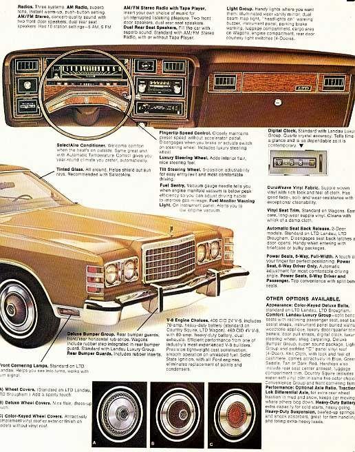 Yep.  Drove one of these:  Ford LTD brochure, 1975 era