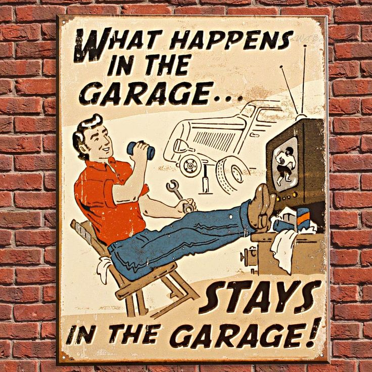What Happens In The Garage Vintage Tin Sign Details