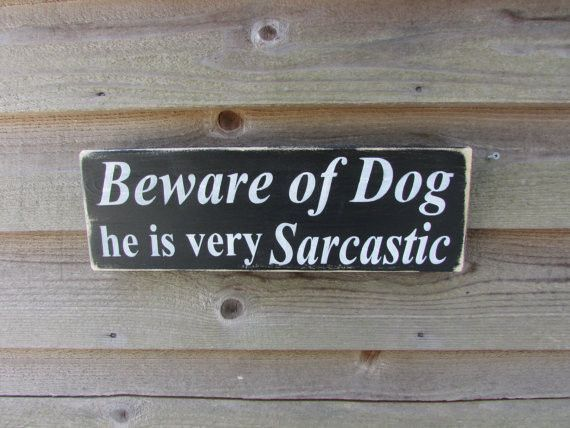 funny dog sign, funny pet sign, beware of dog sign. hand painted sign, wood signs, primitive home decor, distressed sign