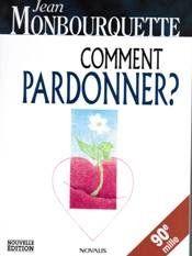 Comment pardonner ? by Jean Monbourquette http://www.amazon.ca/dp/2895071454/ref=cm_sw_r_pi_dp_Sb4Kvb1D0D0BN