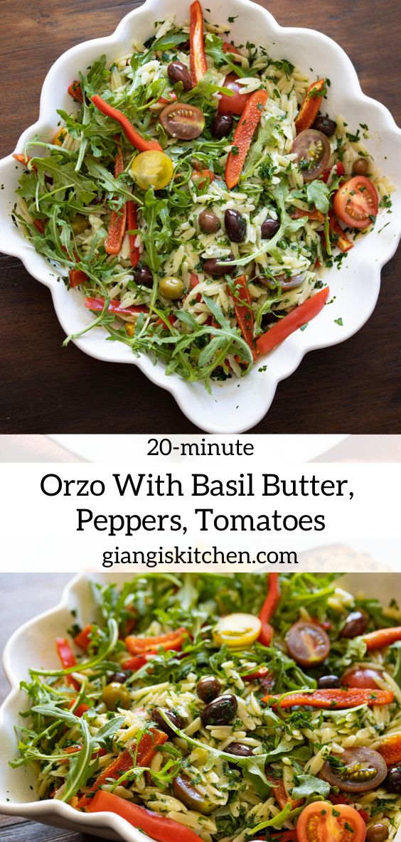 Jun 10, 2020 – Orzo with basil butter, peppers, tomatoes. It can be prepared ahead of time. Enjoyed at room temperature…