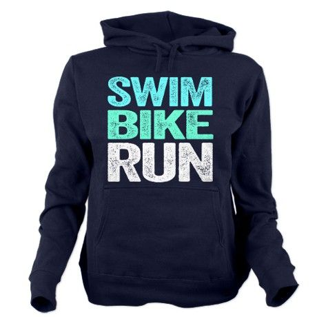 Triathlon. Swim. Bike. Run. Women's Hooded Sweatshirt. … #RunningGear , #Junior10K, #Running, Follow us on FB - https://www.facebook.com/JUNIOR10K
