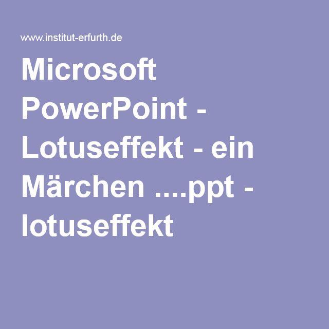 Microsoft PowerPoint - Lotuseffekt - ein Märchen ....ppt - lotuseffekt