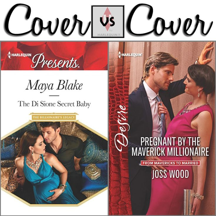 Which beautiful pregnancy cover is your favorite? THE DI SIONE SECRET BABY by Maya Blake PREGNANT BY THE MAVERICK MILLIONAIRE by Joss Wood