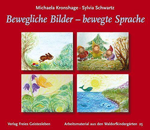 http://www.amazon.de/Bewegliche-Bilder-bewegte-Arbeitsmaterial-Waldorfkindergärten/dp/3772503977/ref=pd_sim_14_1/277-6782432-3095559?ie=UTF8