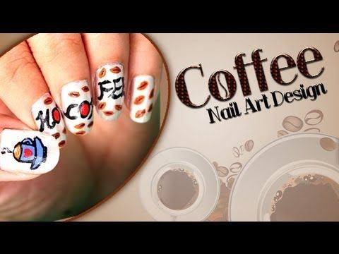 Coffee Nail Art Design http://www.youtube.com/watch?v=dqmxHpDZK20