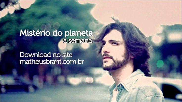 Matheus Brant - Mistério do planeta ( Novos Baianos - Luiz Galvão e Mora...