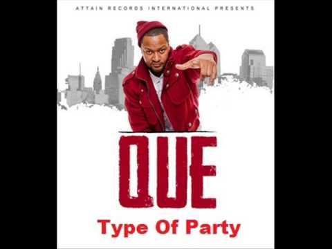 Que - Type Of Party Cover Lyrics