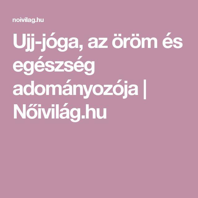 Ujj-jóga, az öröm és egészség adományozója | Nőivilág.hu