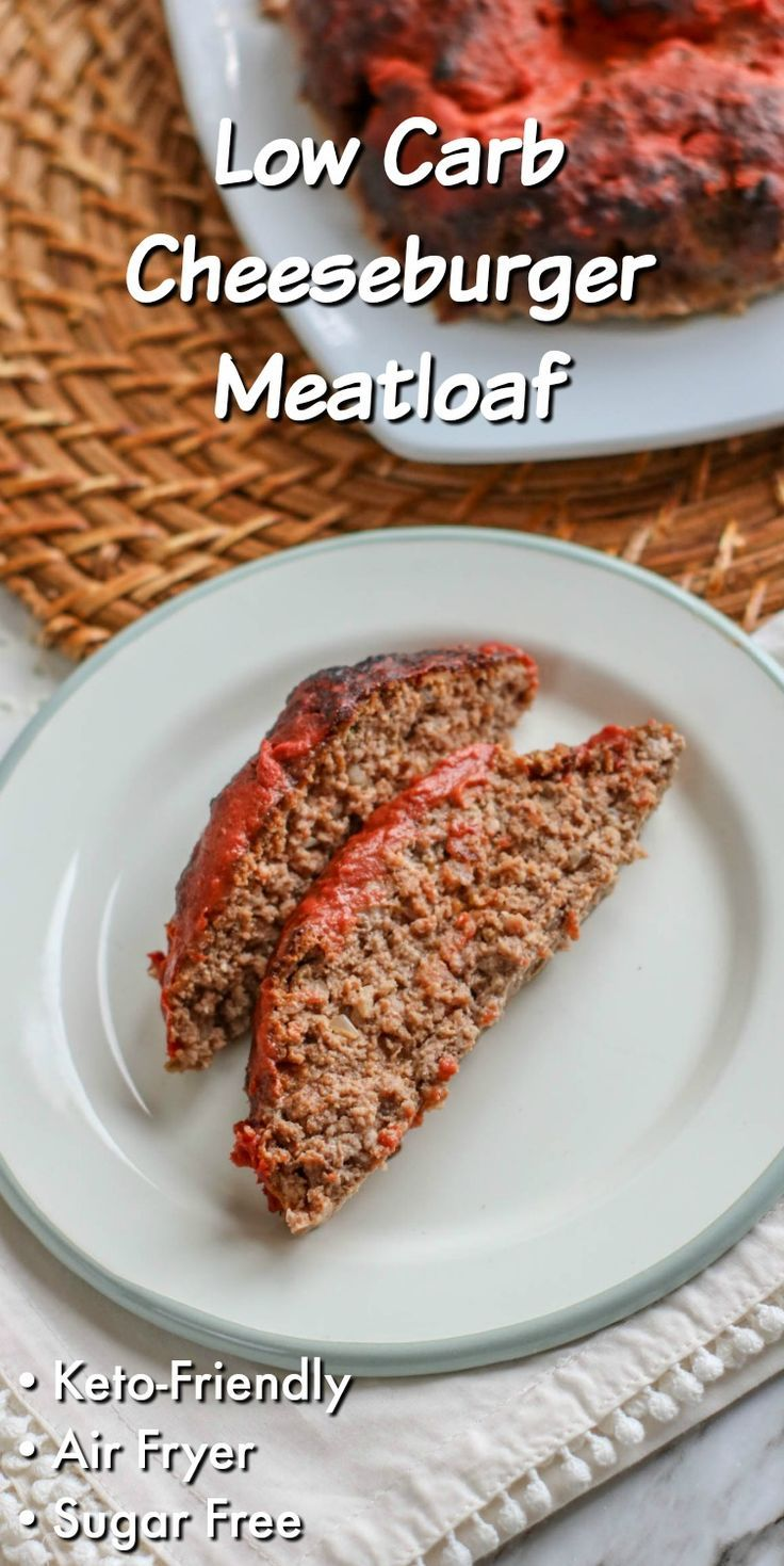 Low Carb Air Fryer Meatloaf in 2020 Food, Comfort food