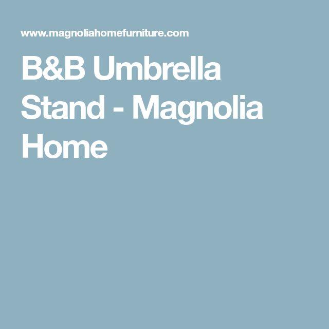 B&B Umbrella Stand - Magnolia Home