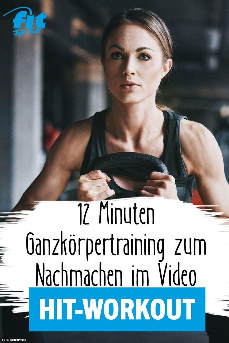 HIT-Workout zum Nachmachen: Ganzkörpertraining in 12 Minuten – Effektiv trainieren: Workouts & Fitnessübungen