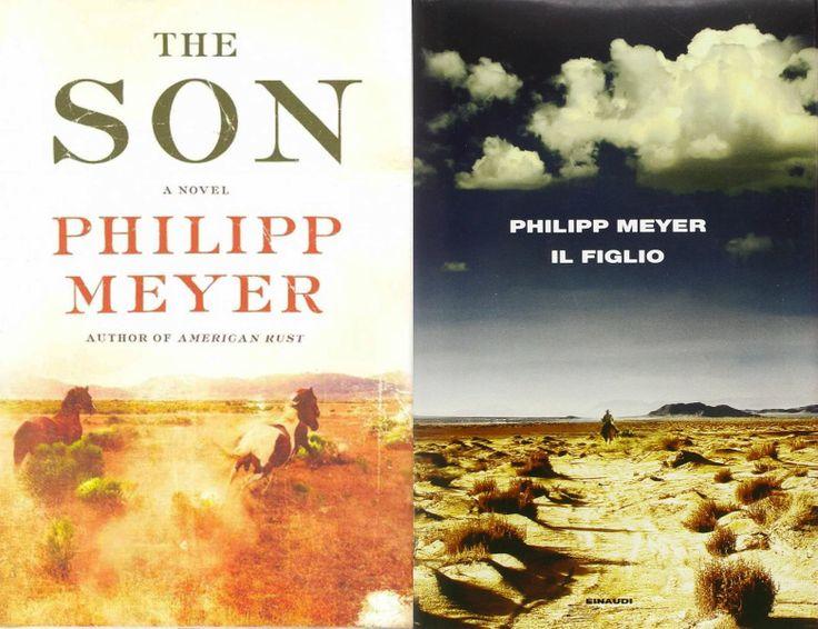 Philipp Meyer - The Son, Ecco/Harpercollins, 2013 VS Il figlio, Einaudi, 2014