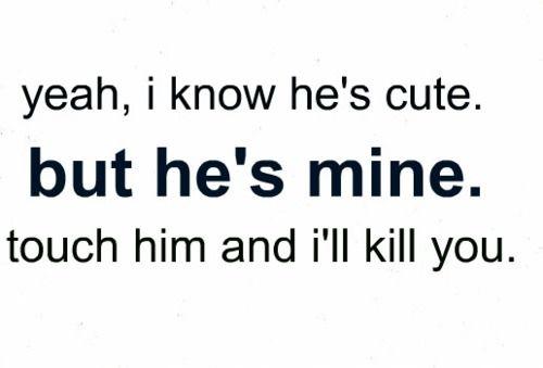 He's mine.
