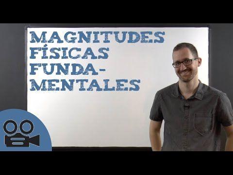 Magnitudes físicas fundamentales
