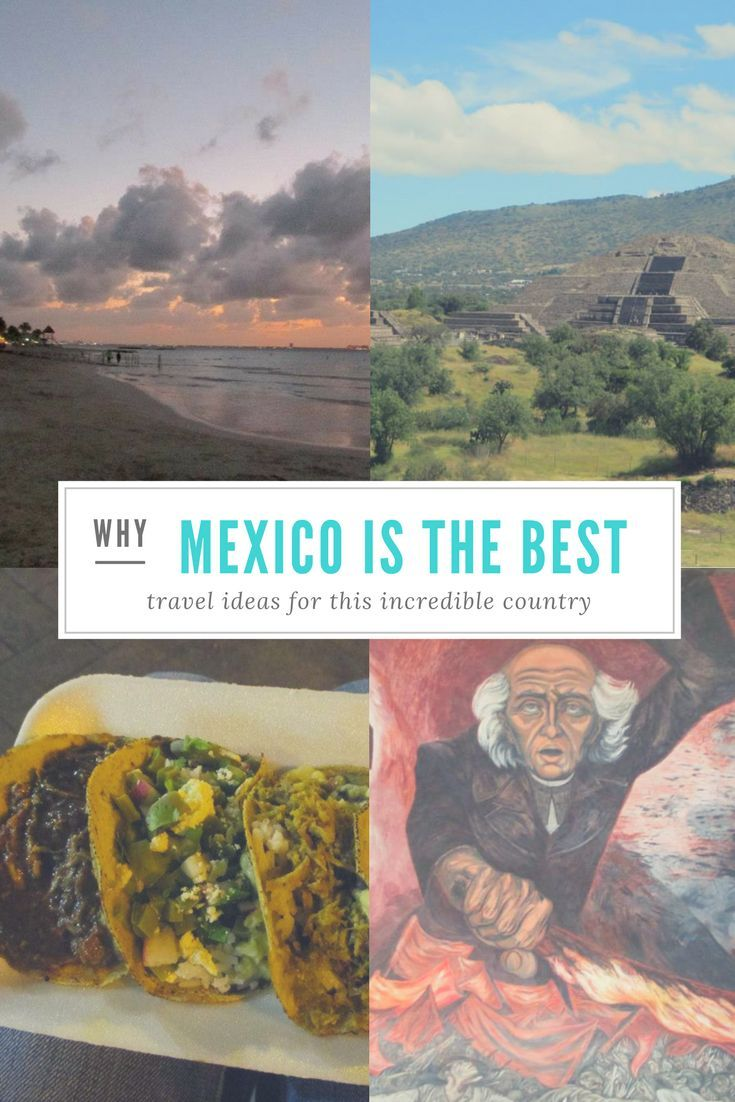Aztec temples, Mayan pyramids, gorgeous beaches and great food ... what's not to love about Mexico?