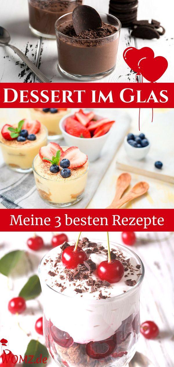 Dessert im Glas: Meine 3 besten Rezepte zum Nachmachen – WOMZ