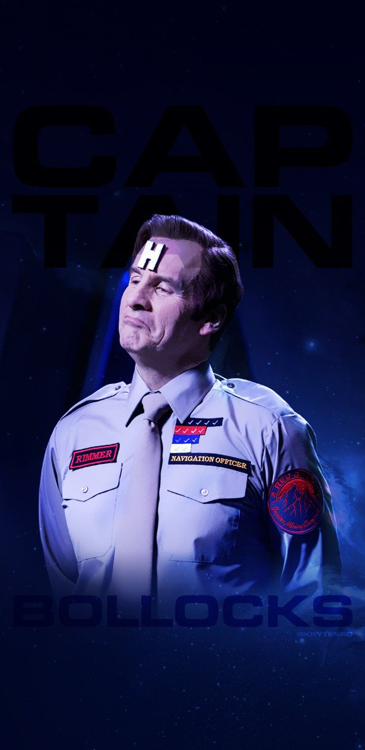 #CaptainBollocks #Rimmer #RedDwarf