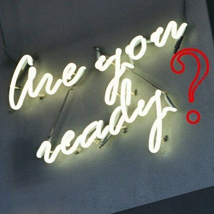 Are you? Are you!? #areyouready #neon #neonsign