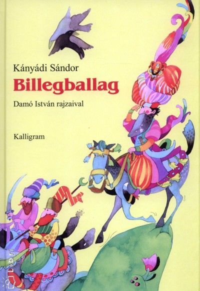 Kányádi Sándor - Billegballag
