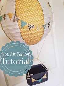 "Hot air balloon decoration tutorial! Made by my friend Valerie Pickard      Items needed - paper lanterns I think these were 12"" lante..."