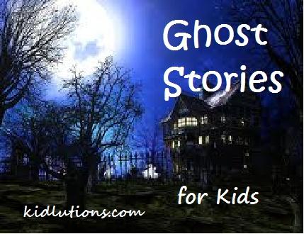 #Ghost Strories for Kids. #Halloween