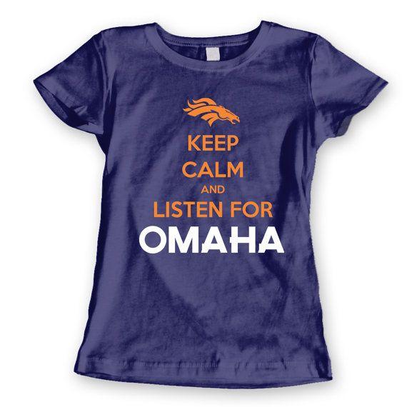 OMAHA Keep Calm PEYTON MANNING - funny denver broncos super bowl football jersey superbowl new tee shirt  - Womens Navy T-shirt