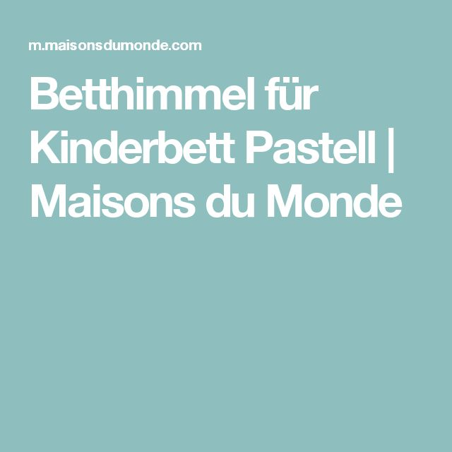 ber ideen zu betthimmel kinderbett auf pinterest baldachin kinderbett. Black Bedroom Furniture Sets. Home Design Ideas