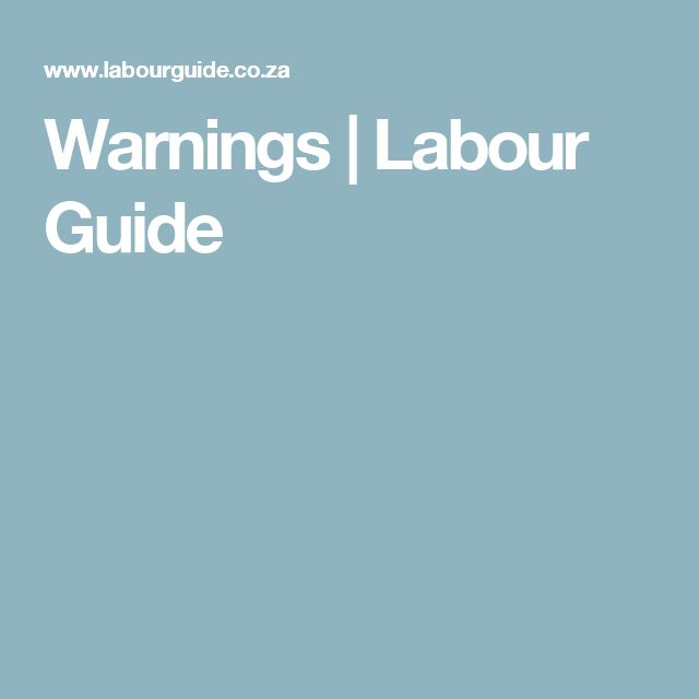 Warnings   Labour Guide