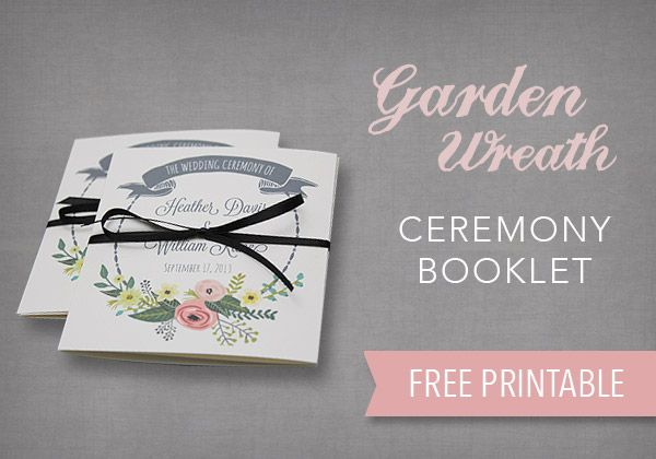 Free printable Garden Wreath Ceremony Booklet. #diywedding #diyweddinginvitation #DownloadandPrint