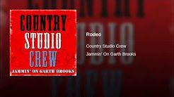 garth brooks rodeo - YouTube
