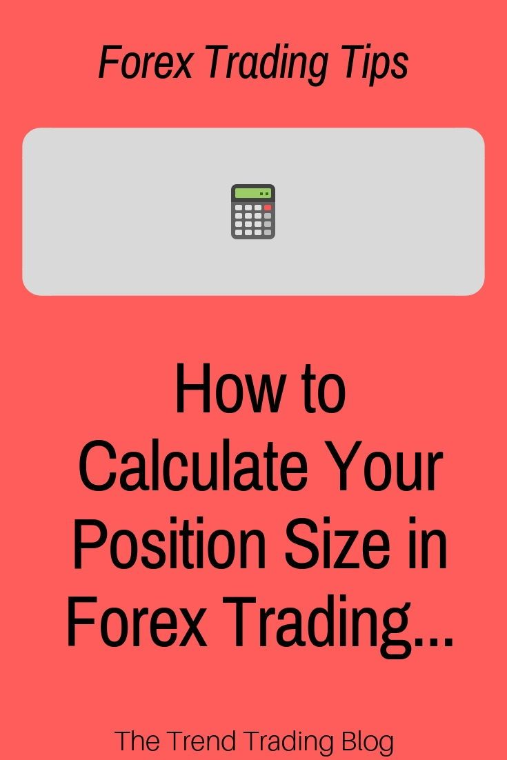 In This Article Discover How To Calculate Your Position Size In