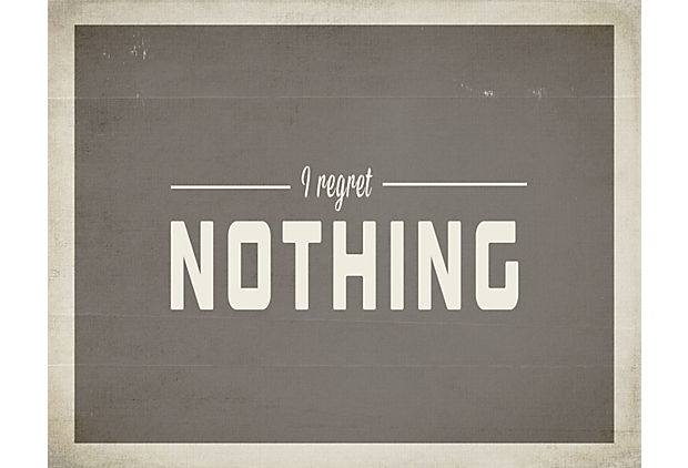 Regret Nothing Print on OneKingsLane.com