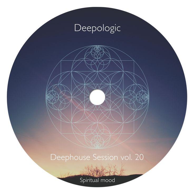 Spiritual mood – Deephouse session vol. 20