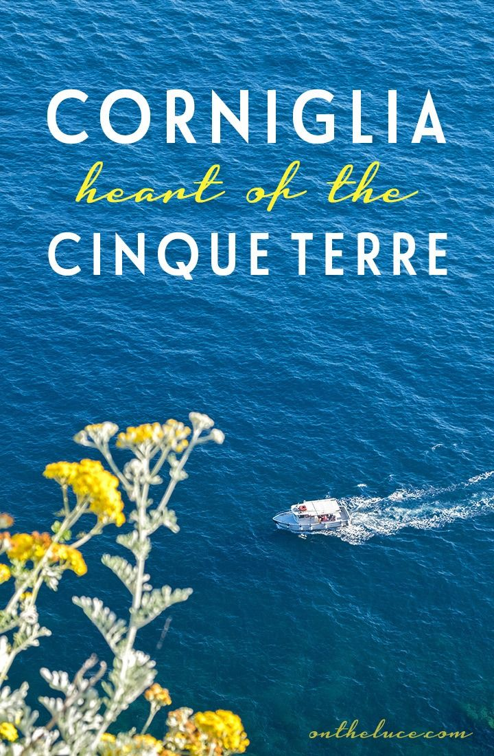 Corniglia: Heart of the Cinque Terre