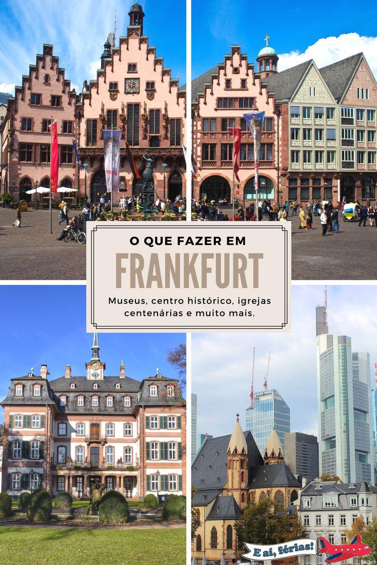 O que fazer em Frankfurt? Museus, Centro Histórico, Igrejas, e muito mais.