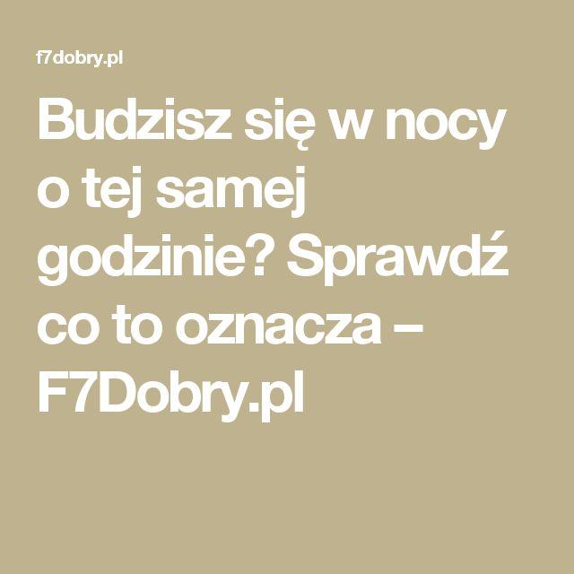 Budzisz się w nocy o tej samej godzinie? Sprawdź co to oznacza – F7Dobry.pl