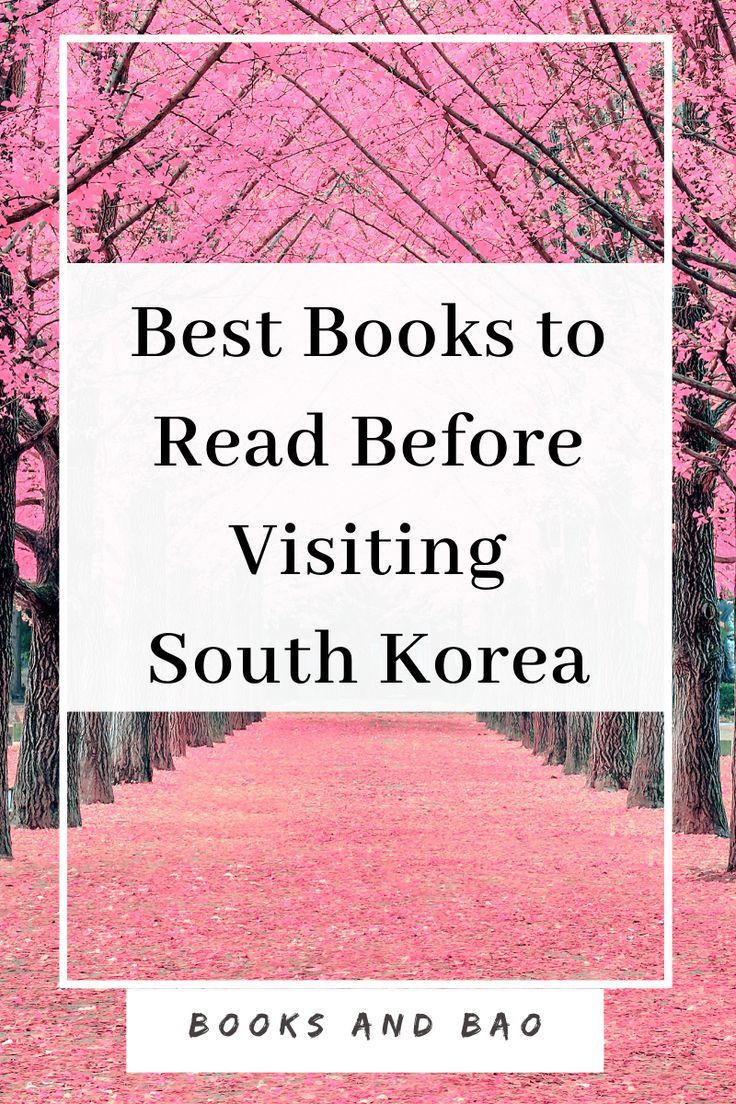 7 Books To Read Before You Visit South Korea In 2020 Best Books To Read Books To Read Good Books