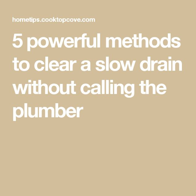 5 powerful methods to clear a slow drain without calling the plumber