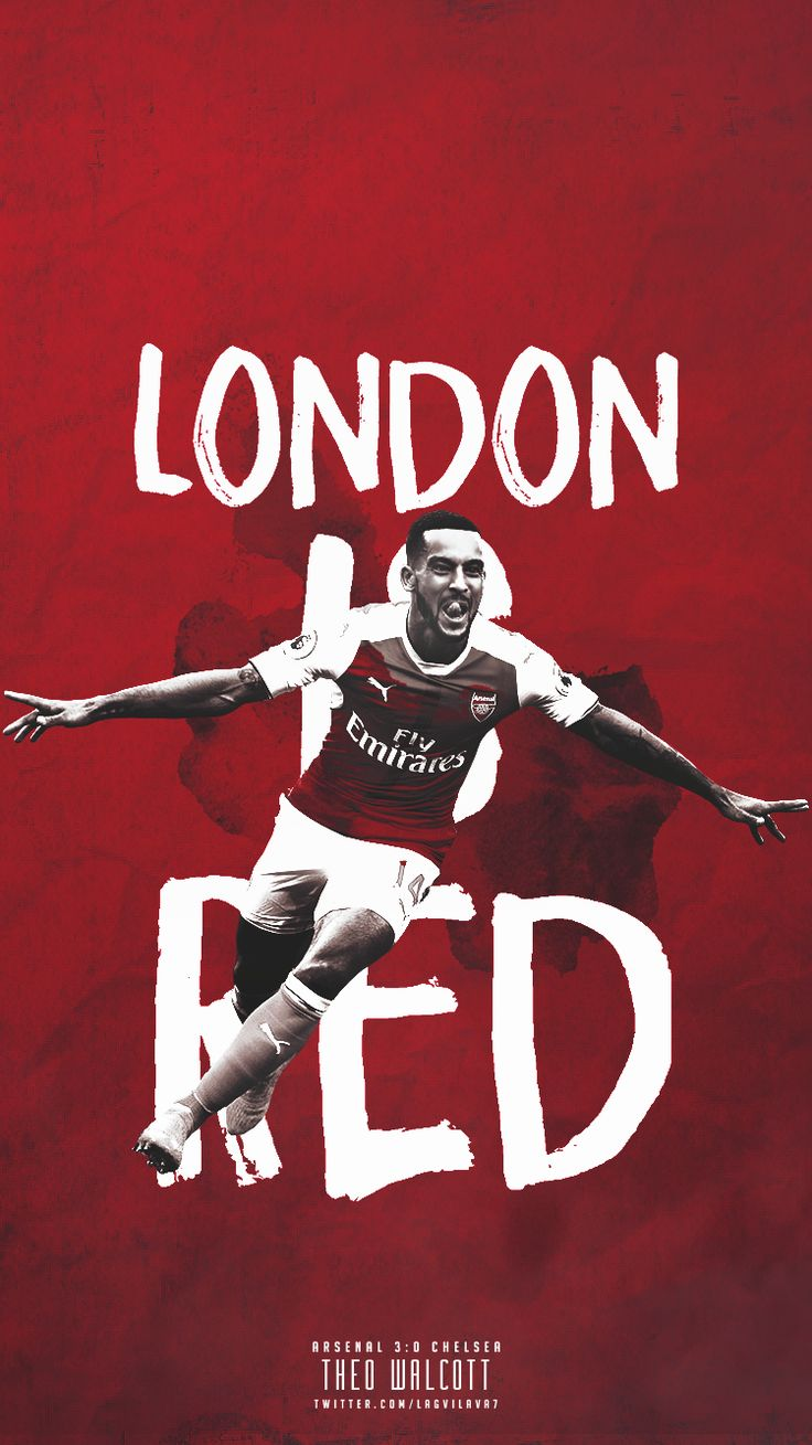 London is RED #THEO WALCOTT #ARSENAL FC