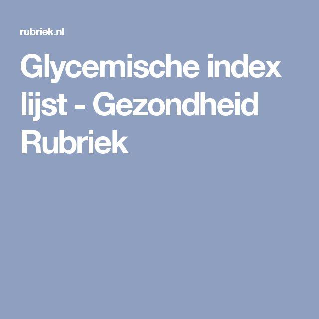 Glycemische index lijst - Gezondheid Rubriek