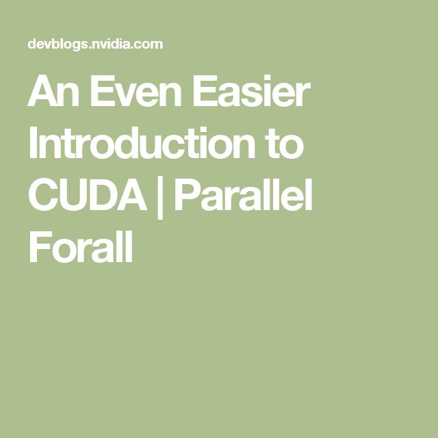An Even Easier Introduction to CUDA | Parallel Forall