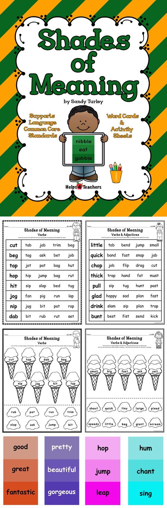 $ AWESOME!  This packet includes: - 14 Verb Shades of Meaning Cards - 14 Adjective Shades of Meaning Cards - Two Shades of Meaning Verb Activities - Two Shades of Meaning Verb & Adjective Activities.  This packet covers the following Common Core LANGUAGE standards:  CCSS.ELA-LITERACY.L.K.5.D  CCSS.ELA-LITERACY.L.1.5.D  CCSS.ELA-LITERACY.L.2.5.B